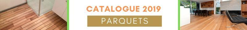 catalogue parquet